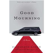 Good Mourning by Meyer, Elizabeth, 9781476783642
