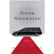 Good Mourning by Meyer, Elizabeth, 9781476783642