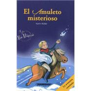 El amuleto misterioso/ The mysterious amulet by Muller, Karin; Fahrnlander, Beate, 9789583043642