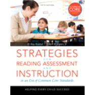 Strategies for Reading Assessment and Instruction: In a Common Core Era, Loose-Leaf Version with Pearson eText -- Access Card Package, 5/e by REUTZEL, COOTER, 9780133783643