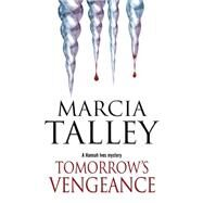 Tomorrow's Vengeance by Talley, Marcia, 9780727883643