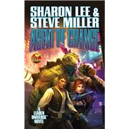 Agent of Change by Lee, Sharon, 9781481483643