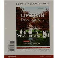 Lifespan Development, Books a la Carte Edition by Boyd, Denise; Bee, Helen, 9780133773644