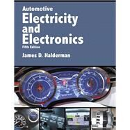 Automotive Electricity and Electronics by Halderman, James D., 9780134073644