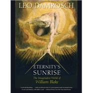 Eternity's Sunrise by Damrosch, Leo, 9780300223644