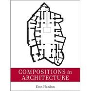 Compositions in Architecture by Hanlon, Don, 9780470053645