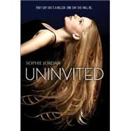 Uninvited by Jordan, Sophie, 9780062233646