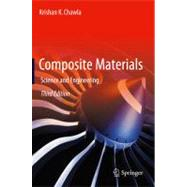 Composite Materials: Science and Engineering by Chawla, Krishan K., 9780387743646