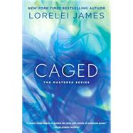 Caged by James, Lorelei, 9780451473646