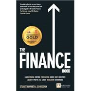 The Finance Book Understand the numbers even if you're not a finance professional by Warner, Stuart; Hussain, Si, 9781292123646