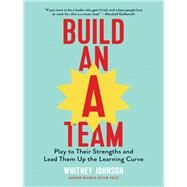 Build an A-team by Johnson, Whitney, 9781633693647