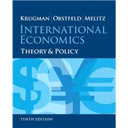 International Economics Theory and Policy by Krugman, Paul R.; Obstfeld, Maurice; Melitz, Marc, 9780133423648