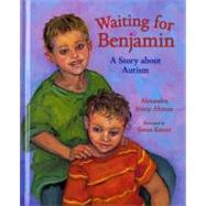 Waiting For Benjamin by Altman, Alexandra Jessup, 9780807573648