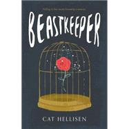 Beastkeeper by Hellisen, Cat, 9781250073648
