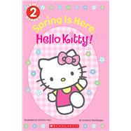 Spring Is Here, Hello Kitty! (Hello Kitty) by Weinberger, Kimberly; Hino, Sachiho, 9781338113648