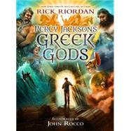 Percy Jackson's Greek Gods by Riordan, Rick; Rocco, John, 9781423183648