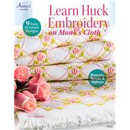 Learn Huck Embroidery on Monk's Cloth by Boerens, Trice, 9781573673648