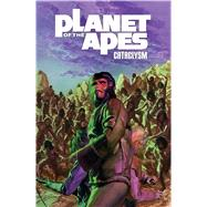Planet of the Apes: Cataclysm Vol. 3 by Bechko, Corinna Sara; Hardman, Gabriel; Couceiro, Damian, 9781608863648
