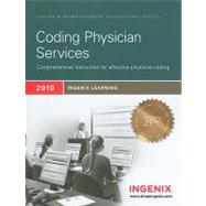 Ingenix Learning: Coding Physicians Services 2010 by Ingenix, 9781601513649