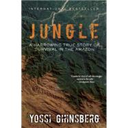 Jungle by Ghinsberg, Yossi, 9781632203649
