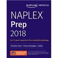 NAPLEX Prep 2018 2 Practice Tests + Proven Strategies + Online by Brooks, Amie D.; Sanoski, Cynthia; Hajjar, Emily R.; Overholser, Brian R., 9781506223650