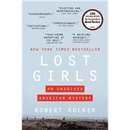 Lost Girls by Kolker, Robert, 9780062183651