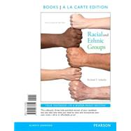 Racial and Ethnic Groups Books a la Carte Edition by Schaefer, Richard T., 9780133773651
