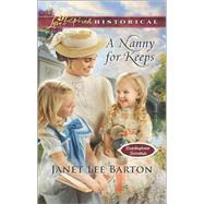 A Nanny for Keeps by Barton, Janet Lee, 9780373283651