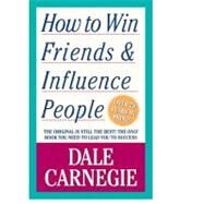 How To Win Friends And Influence People by Dale Carnegie, 9780671723651