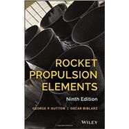 Rocket Propulsion Elements by Sutton, George P.; Biblarz, Oscar, 9781118753651