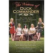 The Women of Duck Commander by Robertson, Kay; Robertson, Korie; Robertson, Missy; Robertson, Jessica; Robertson, Lisa, 9781476763651