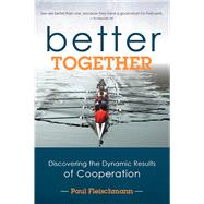 Better Together by Fleischman, Paul, 9781939183651