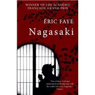 Nagasaki by Faye, Eric; Boyce, Emily, 9781908313652