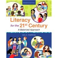 Literacy for the 21st Century A Balanced Approach, with REVEL -- Access Card Package by Tompkins, Gail E., 9780134813653