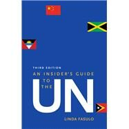 An Insider's Guide to the Un by Fasulo, Linda, 9780300203653