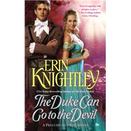 The Duke Can Go to the Devil by Knightley, Erin, 9780451473653