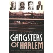 Gangsters of Harlem by Chepesiuk, Ron, 9781569803653