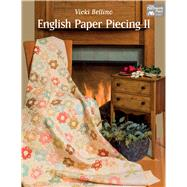 English Paper Piecing II by Bellino, Vicki, 9781604683653