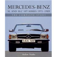 Mercedes-benz Sl and Slc 107 Series by Noakes, Andrew, 9781785003653