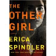 The Other Girl by Spindler, Erica, 9781250083654
