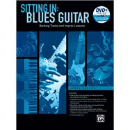 Sitting in: Blues Guitar: Backing Tracks and Improv Lessons by Meeker, Jared, 9781470623654