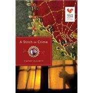 A Stitch in Crime by Elliott, Cathy, 9781426773655