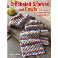 Crocheted Scarves and Cowls by Trench, Nicki, 9781782493655