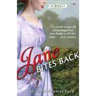 Jane Bites Back by Ford, Michael Thomas, 9780345513656
