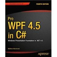 Pro Wpf 4.5 in C# by MacDonald, Matthew, 9781430243656