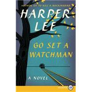 Go Set a Watchman by Lee, Harper, 9780062433657