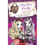 Ever After High: Plan Your Destiny: A Spellbinding School Planner by Unknown, 9780545723657