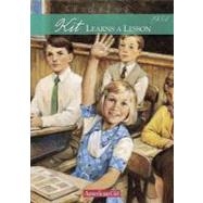 Kit Learns a Lesson : A School Story by Tripp, Valerie, 9780756903657