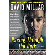 Racing Through the Dark by Millar, David; Whittle, Jeremy (COL), 9781501133657