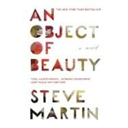 An Object of Beauty by Martin, Steve, 9780446573658